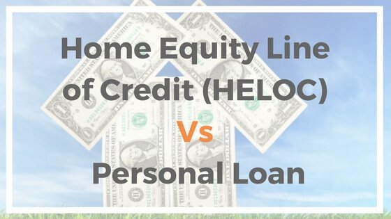 Home Equity Line of Credit (HELOC) Vs Personal Loan